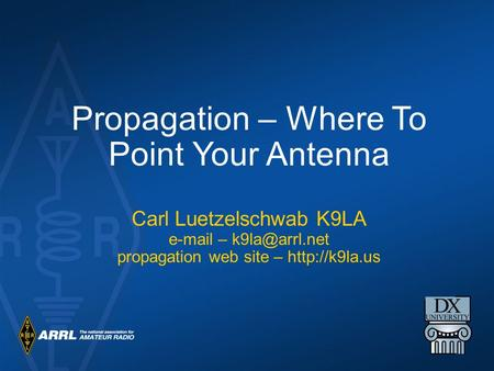 Propagation – Where To Point Your Antenna