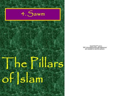 The Pillars of Islam 4. Sawm Introduction. Food is an important part of every humans' existence. Without it we would die. However, for several reasons.