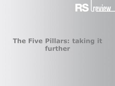 The Five Pillars: taking it further. The Five Pillars (1) Muslims follow the Five Pillars, which are visible signs of their way of life and the unity.