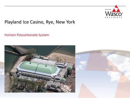 Rye playland ice casino societe casino pq