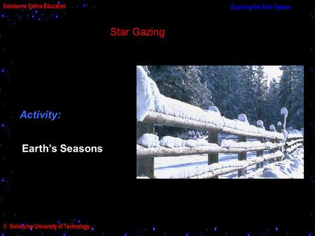 Star Gazing Activity: Earth's Seasons.