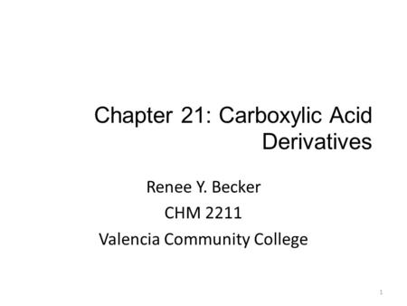 Chapter 21: Carboxylic Acid Derivatives