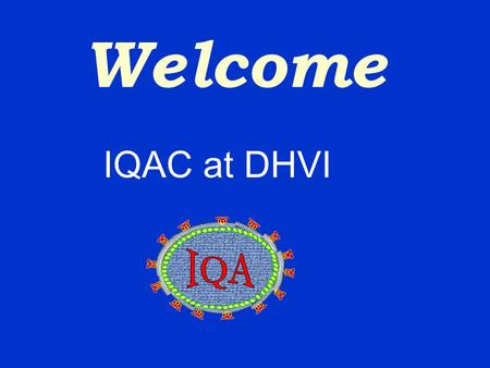 Welcome IQAC at DHVI CD4 Immunophenotyping for HIV Monitoring Flow Cytometry.