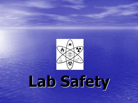 1 Lab Safety. 2 General Safety Rules 1. Use a low speaking voice in the lab. 2. No horseplay or goofing around of any kind allowed in the lab. 3. No sitting.