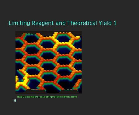 Limiting Reagent and Theoretical Yield 1