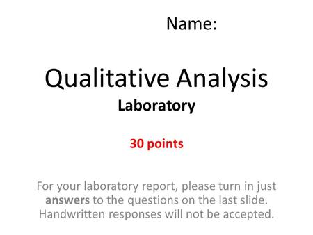 Qualitative Analysis Laboratory