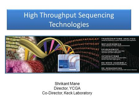 High Throughput Sequencing Technologies