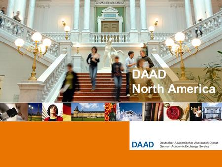 DAAD North America. 2 Seeking a Graduate Degree in Germany 13 February 2014.