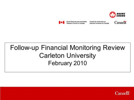 Follow-up Financial Monitoring Review Carleton University February 2010.