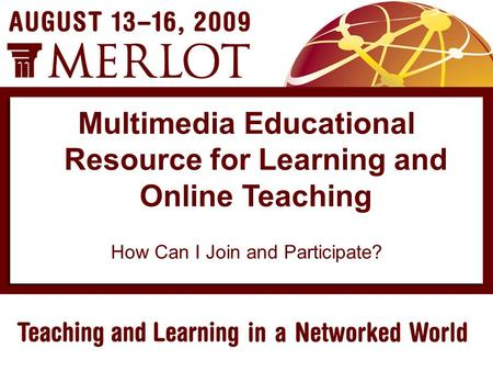 How Can I Join and Participate? Multimedia Educational Resource for Learning and Online Teaching.