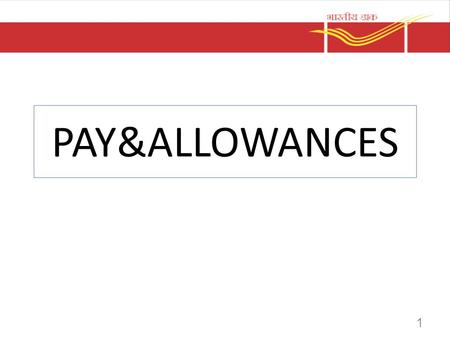 PAY&ALLOWANCES.