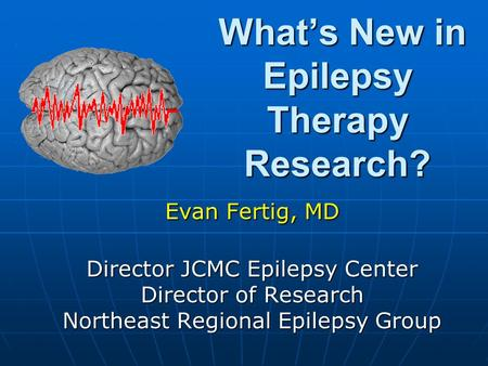 What's New in Epilepsy Therapy Research?