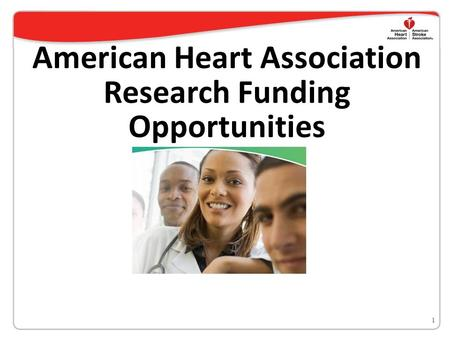 American Heart Association Research Funding Opportunities 1.