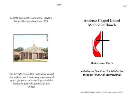 Andrews Chapel United Methodist Church Dollars and Cents A Guide to Our Church's Ministries through Financial Stewardship Published by Committee on Finance.