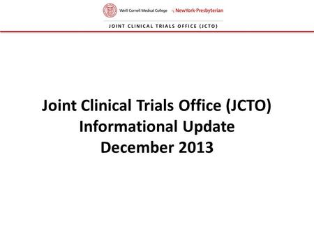 Joint Clinical Trials Office (JCTO)
