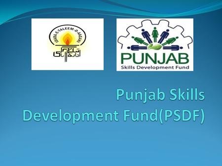 PSDF and ITA ITA started working with PSDF from august 2012 and still the process in progress. PSDF is a program by the funded Punjab govt. this program.