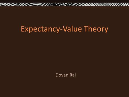 Expectancy-Value Theory