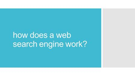 How does a web search engine work?. search  google (started 1998 … now worth $365 billion)  bing  amazon  web, images, news, maps, books, shopping,