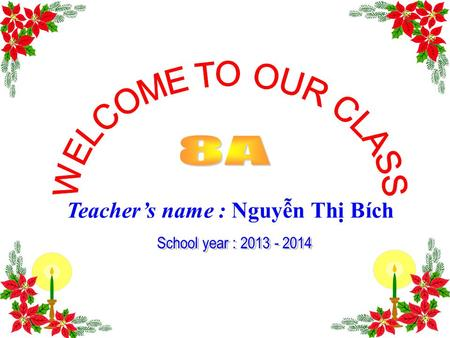 Teacher's name : Nguyễn Thị Bích Unit 4: Our past Period 23: Write 1. Vocabulary: