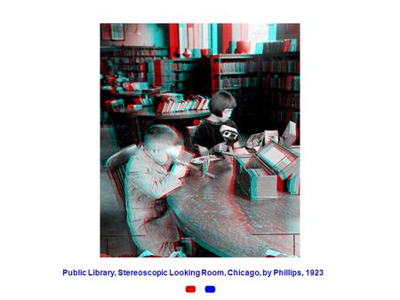Public Library, Stereoscopic Looking Room, Chicago, by Phillips, 1923.