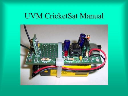 UVM CricketSat Manual.
