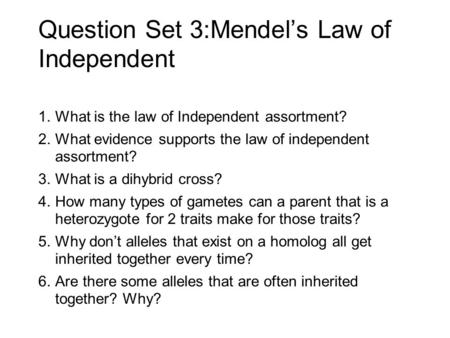 Question Set 3:Mendel's Law of Independent