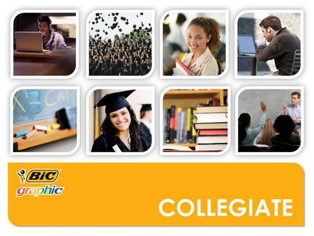 COLLEGIATE. WHO MIGHT USE THESE PRODUCTS?  Colleges/Universities  Tutoring Programs  Textbook Companies  Libraries  Student Government Associations.