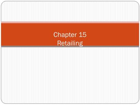 Chapter 15 Retailing. Introduction An intermediary involved in selling goods and services to ultimate consumers (examples?) Wholesaler Retailer An intermediary.