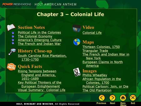 Chapter 3 – Colonial Life