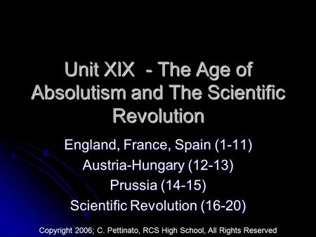 Unit XIX - The Age of Absolutism and The Scientific Revolution