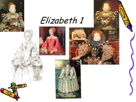 Elizabeth 1 What Was Elizabeth I Good At? Elizabeth was very good at horse riding. In Tudor times it was fashionable to ride side saddle and here is.