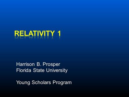 Harrison B. Prosper Florida State University Young Scholars Program.