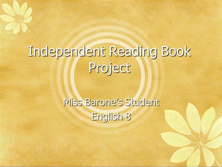 Independent Reading Book Project Miss Barone's Student English 8.