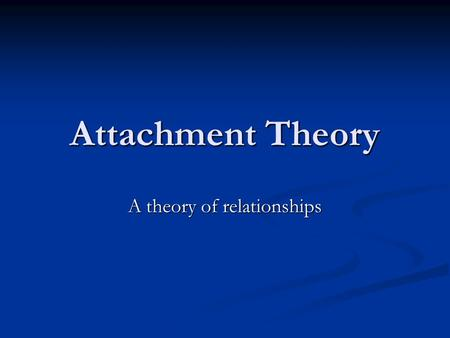 A theory of relationships