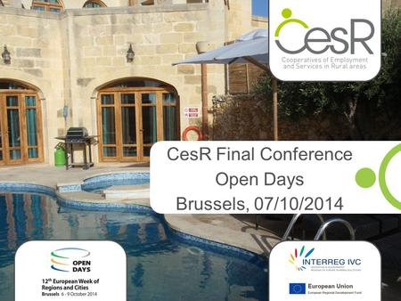 CesR Final Conference Open Days Brussels, 07/10/2014.