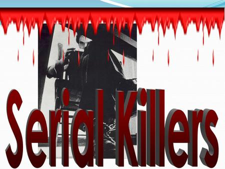Different Types of Multiple Killers Mass Spree Serial # of victims 4+ 2+3+ # of events 1 13+ # of locations 1 2+3+ Cooling-off period no noyes.