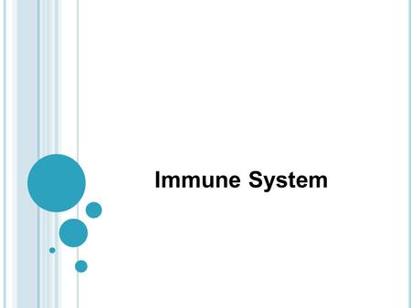 Immune System. Acquired immunity allows the immune system to remember pathogens and prevent infection when that pathogen is encountered again INNATE.