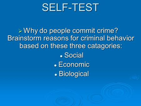 why people commit crimes Free essay: people commit crimes for various reasons these various reasons got to do with social, economic, and cultural reason these factors trigger an.