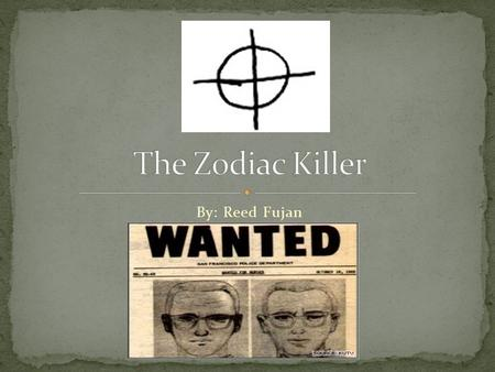 By: Reed Fujan. Serial Killer One of the great unsolved serial killers. Police investigated over 2,500 potential suspects. Roamed parts of Northern California.