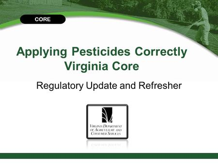 Applying Pesticides Correctly Virginia Core