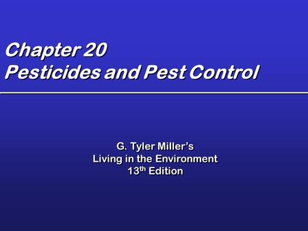 Chapter 20 Pesticides and Pest Control