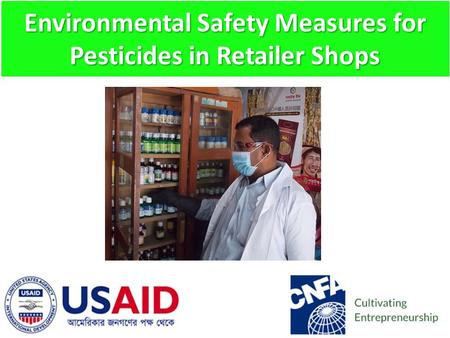 Environmental Safety Measures for Pesticides in Retailer Shops.