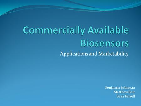 Commercially Available Biosensors