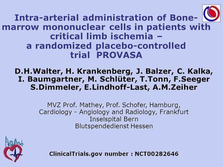 Intra-arterial administration of Bone- marrow mononuclear cells in patients with critical limb ischemia – a randomized placebo-controlled trial PROVASA.