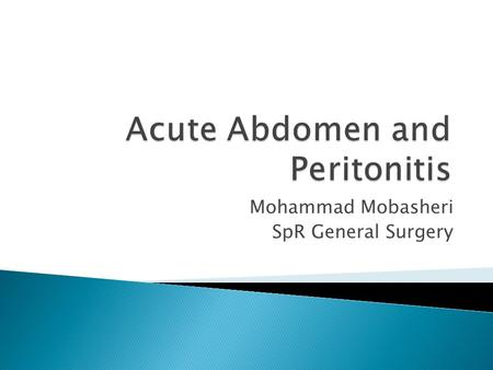 Acute Abdomen and Peritonitis