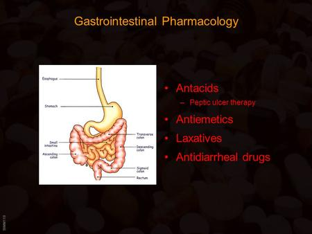 BIMM118 Gastrointestinal Pharmacology Antacids –Peptic ulcer therapy Antiemetics Laxatives Antidiarrheal drugs.