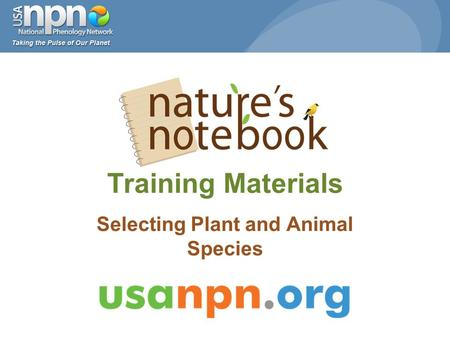Training Materials Selecting Plant and Animal Species.