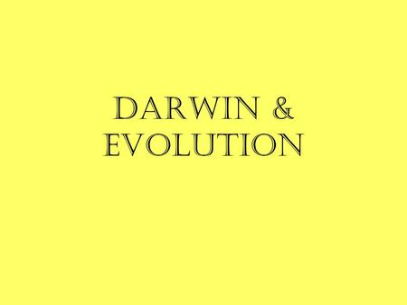 DARWIN & Evolution. Darwin Darwin's Journey Charles Darwin took trip on HMS Beagle as a naturalist. Five year trip took him to shores of Australia & S.