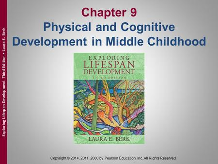 Chapter 9 Physical and Cognitive Development in Middle Childhood