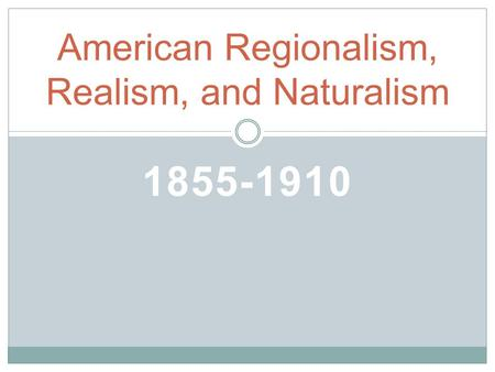 an analysis of american realism 2015-09-07  realism in american literature, 1860-1890 for a much more extensive description than appears on this brief page,  as donald pizer notes in his introduction to the cambridge companion to american realism and naturalism:.